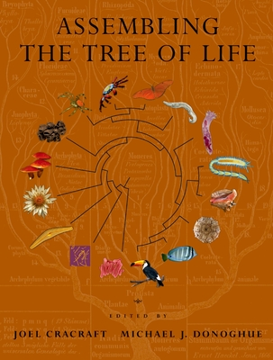 Assembling the Tree of Life - Cracraft, Joel (Editor)