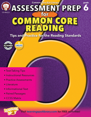 Assessment Prep for Common Core Reading, Grade 6 - Cameron, Schyrlet, and Myers, Suzanne