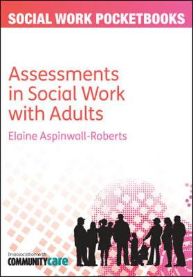 Assessments in Social Work with Adults - Aspinwall-Roberts, Elaine