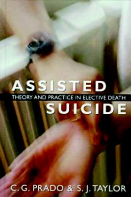 Assisted Suicide - Prado, C G, and Taylor, S J