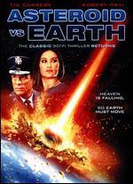 Asteroid vs. Earth - Christopher Douglas-Olen Ray