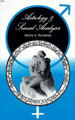 Astrology and Sexual Analysis - Goodman, Morris C