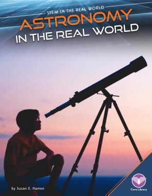 Astronomy in the Real World - E Hamen, Susan