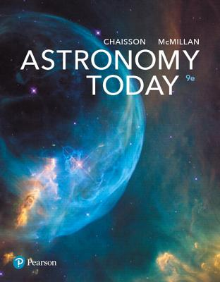 Astronomy Today - Chaisson, Eric J., and McMillan, Steve