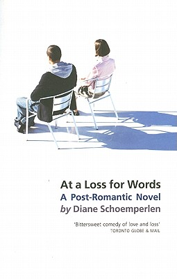 At a Loss for Words - Schoemperlen, Diane