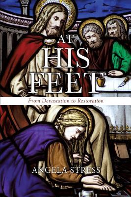 At His Feet - Stress, Angela