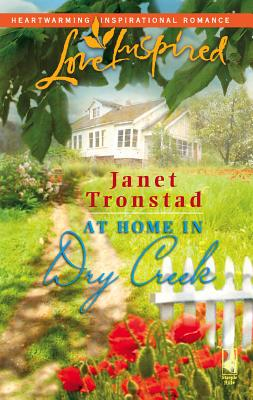 At Home in Dry Creek - Tronstad, Janet