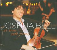 At Home with Friends - Joshua Bell