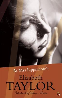 At Mrs Lippincote's - Taylor, Elizabeth, and Martin, Valerie (Introduction by)