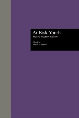 At-Risk Youth - Kronick, Robert F (Editor)