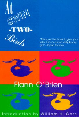 At Swim-Two-Birds - O'Brien, Flann, and Gass, William H, Mr., PhD (Introduction by)