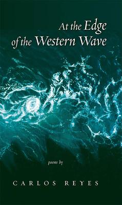 At the Edge of Western Wave - Reyes, Carlos