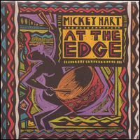 At the Edge - Mickey Hart