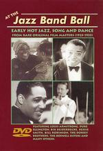 At the Jazz Band Ball: Early Hot Jazz, Song and Dance -