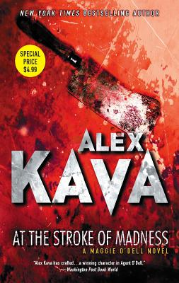At the Stroke of Madness - Kava, Alex