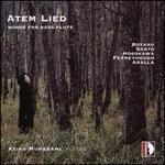 Atem Lied: Works for Bass Flute