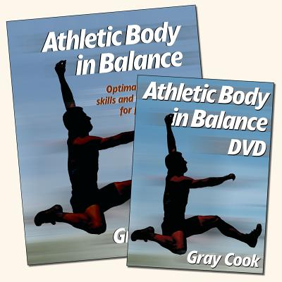 Athletic Body in Balance: Optimal Movement Skills and Conditioning for Performance - Cook, Gray
