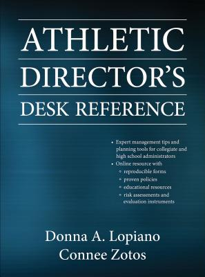 Athletic Director's Desk Reference With Web Resource - Lopiano, Donna, and Zotos, Connee