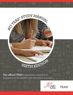 Ati Teas Review Manual: Sixth Edition Revised - Ati