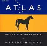 Atlas: An Opera in 3 Parts
