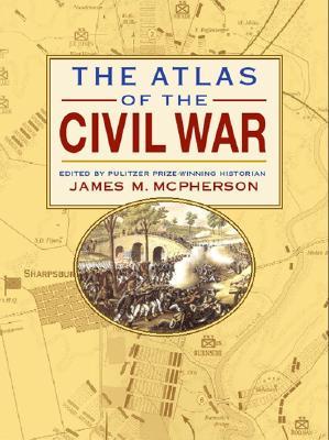 Atlas of the Civil War - McPherson, James M