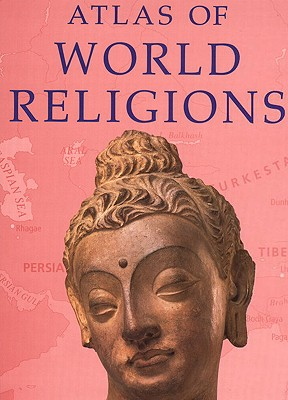 Atlas of World Religions - Prentice Hall, and Pearson Education, - T, and Pearson Education, Willoughby H