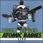 Atomic Babies Live: Target Android