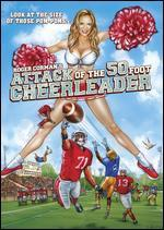 Attack of the 50 Foot Cheerleader - Kevin O'Neill