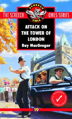 Attack on the Tower of London - MacGregor-Hastie, Roy