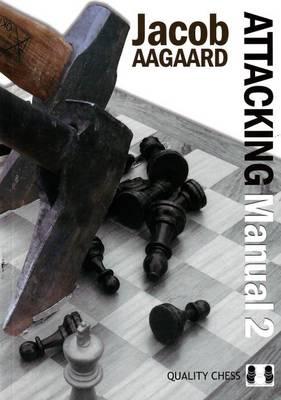 Attacking Manual - Aagaard, Jacob