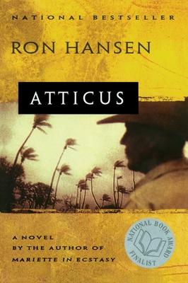 Atticus: Novel - Hansen, Ron