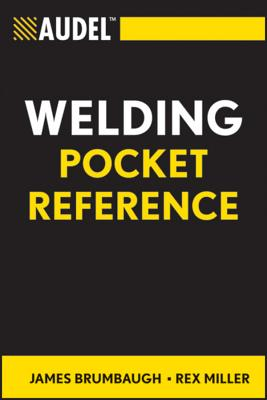 Audel Welding Pocket Reference - Brumbaugh, James E