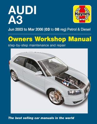 Audi A3 Service and Repair Manual: 03-08 -