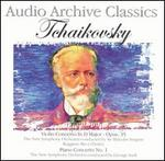 Audio Archive Classics: Tchaikovsky - Violin Concerto; Piano Concerto No. 1