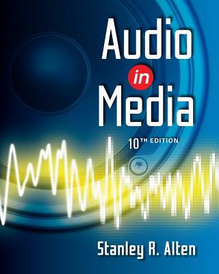 Audio in Media - Alten, Stanley R