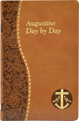 Augustine Day by Day - Rotelle, John E (Compiled by)