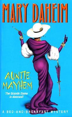 Auntie Mayhem - Daheim, Mary