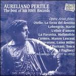Aureliano Pertile: The Best of His HMV Records (1927-32)