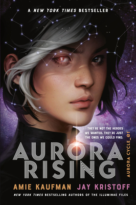 Aurora Rising - Kaufman, Amie, and Kristoff, Jay