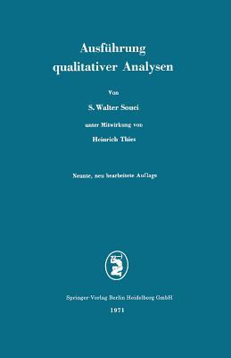 Ausfuhrung Qualitativer Analysen - Souci, Siegfried Walter, and Thies, Heinrich