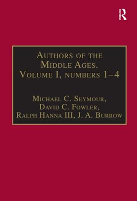 Authors of the Middle Ages: English Writers of the Late Middle Ages v.1 - Seymour, M.C., and etc.
