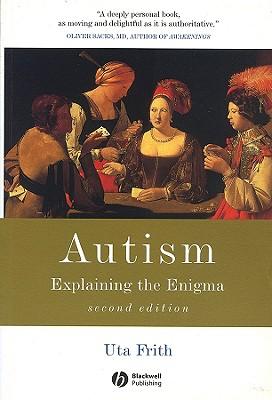 Autism: Explaining the Enigma - Frith, Uta