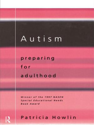 Autism: Preparing for Adulthood - Howlin, Patricia, Professor