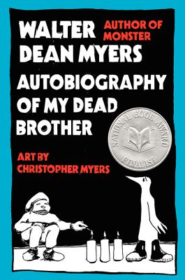 Autobiography of My Dead Brother - Myers, Walter Dean