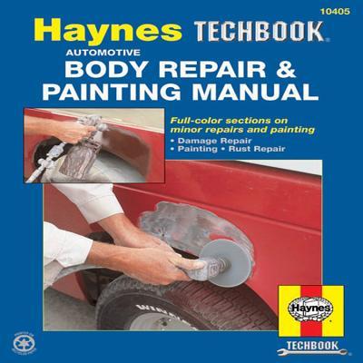 Automotive Body Repair & Painting Manual - Haynes, John