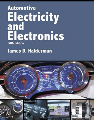Automotive Electricity and Electronics - Halderman, James D.