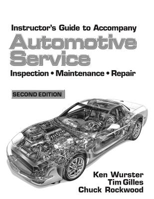 Automotive Service: Inspection, Maintenance, and Repair - Gilles, Tim