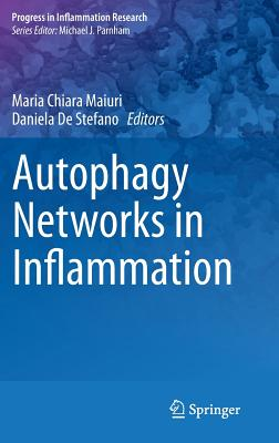 Autophagy Networks in Inflammation - Maiuri, Maria Chiara (Editor)