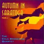 Autumn in Saratoga, Vol. 3