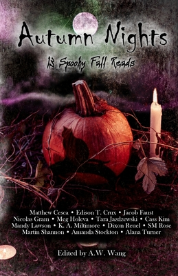 Autumn Nights: 13 Spooky Fall Reads - Crux, Edison T, and Cesca, Matthew, and Faust, Jacob